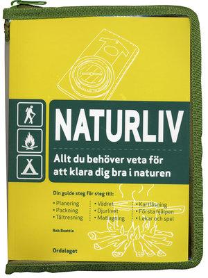 Naturliv - Allt du behöver veta för att klara dig bra i naturen