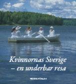 Kvinnornas Sverige – En underbar resa