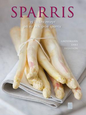 Sparris - 35 läckra recept på vit och grön sparris