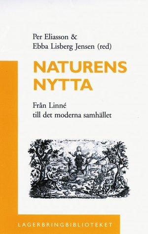 Naturens nytta - Från Linné till det moderna samhället