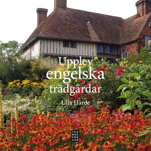 Upplev engelska trädgårdar