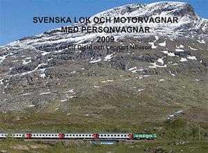 Svenska lok och motorvagnar med personvagnar 2009 (SLMP 2009)