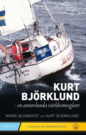 Kurt Björklund - En annorlunda världsomseglare