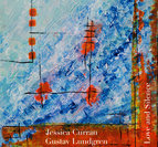 """Jessica Curran and Gustav Lundgren """"Love and Silence"""""""