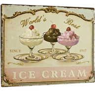 Plåtskylt skylt Worlds Best Ice Cream shabby chic lantlig stil