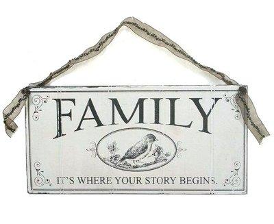 Skylt FAMILY IT´S WHERE YOUR STORY BEGINS shabby chic lantlig stil
