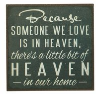 Plåtskylt med magnet Because someone we love is in heaven... shabby chic lantlig stil
