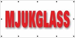 Banderoll MJUKGLASS