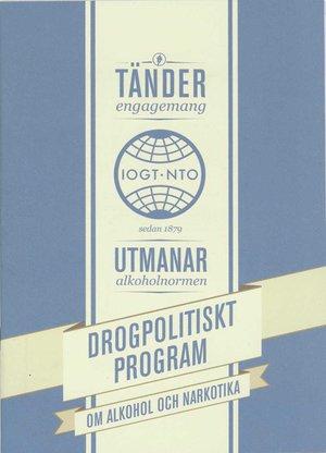 IOGT-NTO:s drogpolitiska program