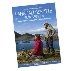 Långhållsskytte från grunden - Ulf Lindroth, Andreas Norin