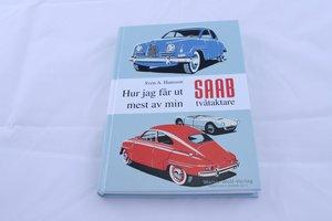 Hur jag får ut mest av min Saab tvåtaktare, Swedish /German edition