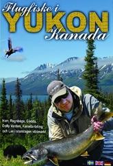 Flugfiske i Yukon Kanada