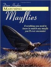 Matching Mayflies - Dave Hughes