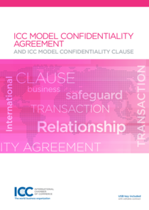 ICC Model Confidentiality Agreement and Confidentiality Clause, 2016