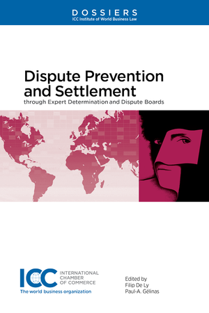 Dispute Prevent and Settlement through Expert Determination and Dispute Boards