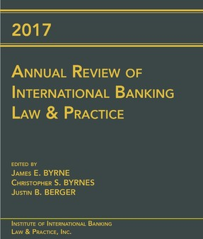 2017 Annual Review of International Banking Law & Practice - USB drive