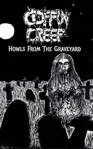 Coffin Creep - Howls From The Graveyard - kassett