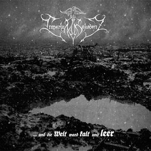 Imperium Dekadenz - Und Die Welt Ward Kalt Und Leer - LP