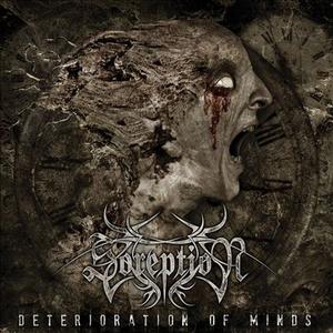 Soreption - Deterioration Of Minds - LP