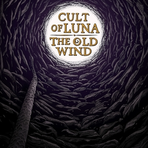 Cult Of Luna - The Old Wind - Råångest - LP