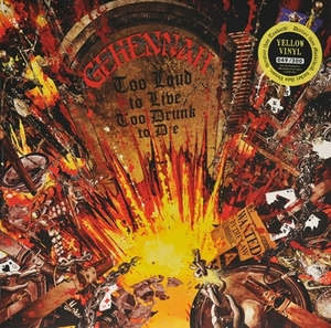 Gehennah - Too Loud To Live Too Drunk To Die - Gul LP