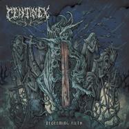 Centinex - Redeeming Filth - LP