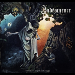 Indesinence - Vessels Of Light And Decay - LP