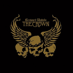 The Crown - Crowned Unholy - CD-DVD