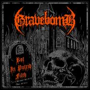 Gravebomb - Rot In Putrid Filth - LP