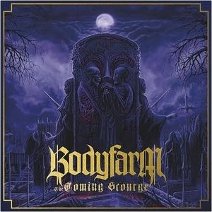 Bodyfarm - The Coming Scourge LP