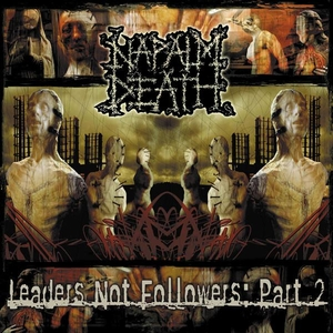 Napalm Death - Leaders Not Followers Part 2 - LP