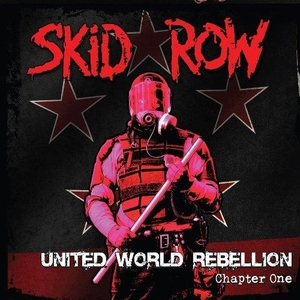 Skid Row - United World Rebellion - Chapter One - LP
