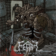 Feral - From The Mortuary - LP