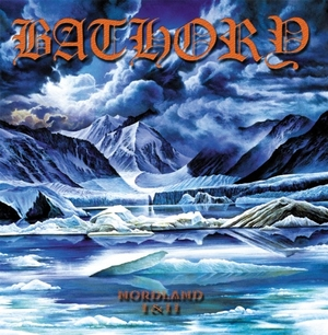 Bathory - Nordland I - II - LP
