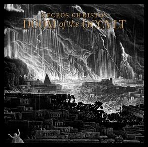 Necros Christos - Doom Of The Occult - LP