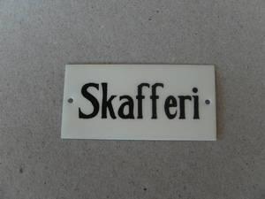 Skafferi/Skylt