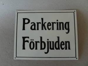 Parkering Förbjuden/Skylt