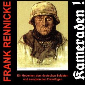 Frank Rennicke - Kameraden!