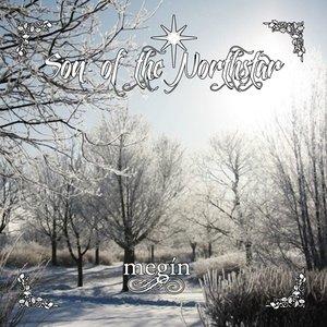 Son Of The Northstar - Megín