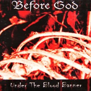 Before God - Under the blood banner (digipack-cd)