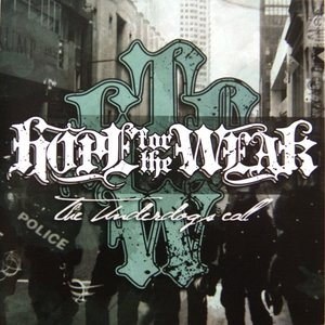 Hope For The Weak - The underdogs call