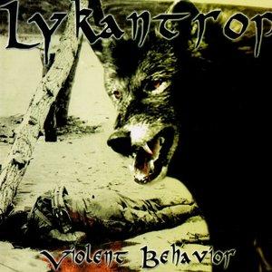 Lykantrop - Violent behaviour