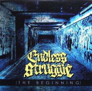 Endless Struggle - The beginning