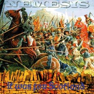 Nemesis - It was for Scotland