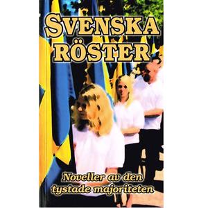 Svenska röster - Noveller av den tystade majoriteten