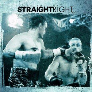 Straight Right - Round one