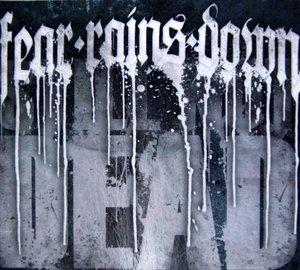 Fear Rains Down - Still not dead - (pappfodral, specialutgåva)