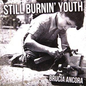 Still Burnin' Youth - Brucia ancora