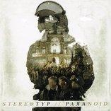 Stereotyp / Paranoid - Splitt