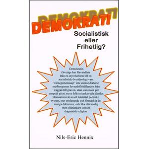 Demokrati - Socialistisk eller Frihetlig?